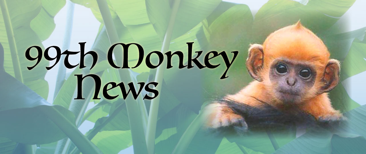 99th Monkey News